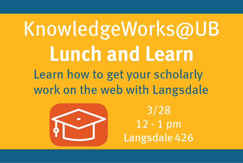KnowledgeWorks@UB Lunch and Learn at Langsdale