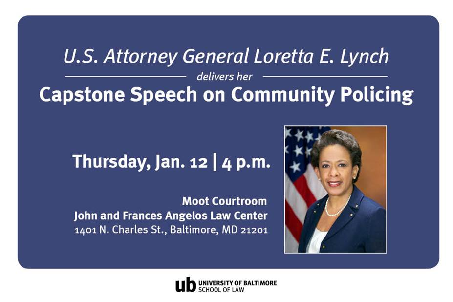 U.S. Attorney General Loretta E. Lynch to give capstone speech on community policing