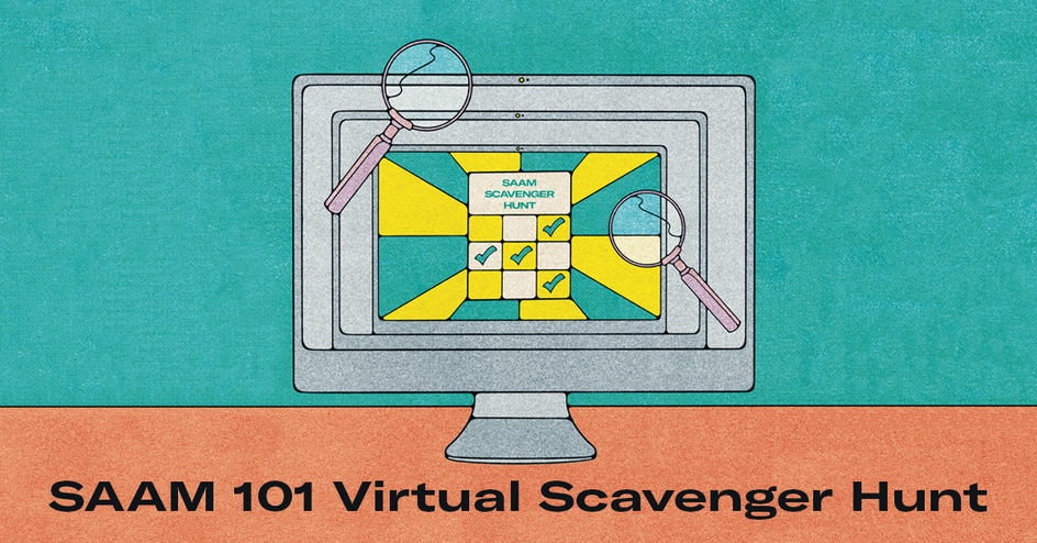SAAM Virtual Scavenger Hunt