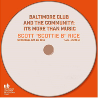 Scottie B Talks Ethics of Baltimore Club Scene, Oct. 26