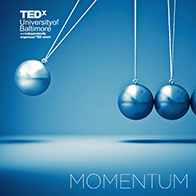 TEDx Event at University of Baltimore Explores Theme of Momentum, Nov. 10