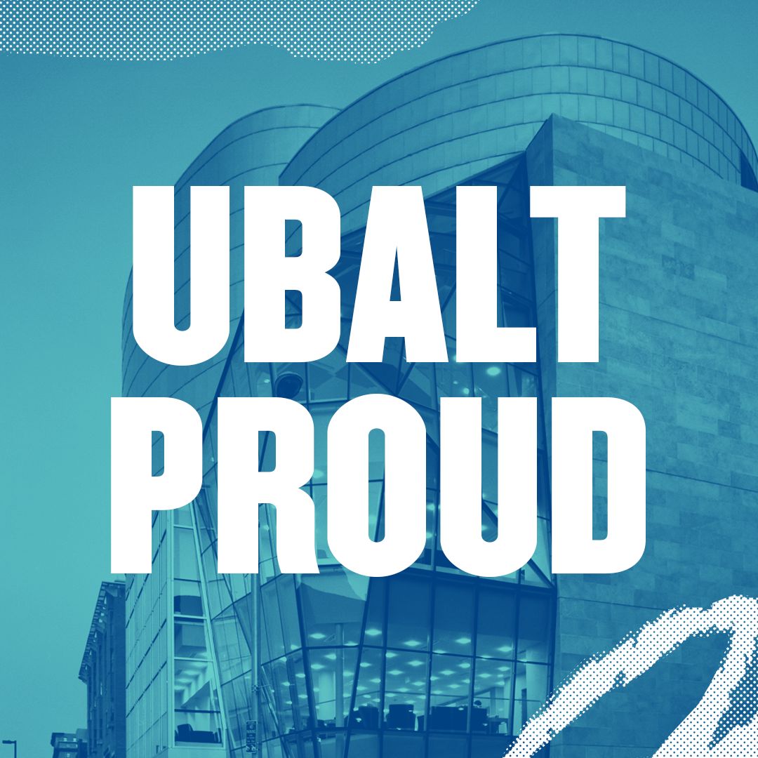 UBalt Proud text over Student Center