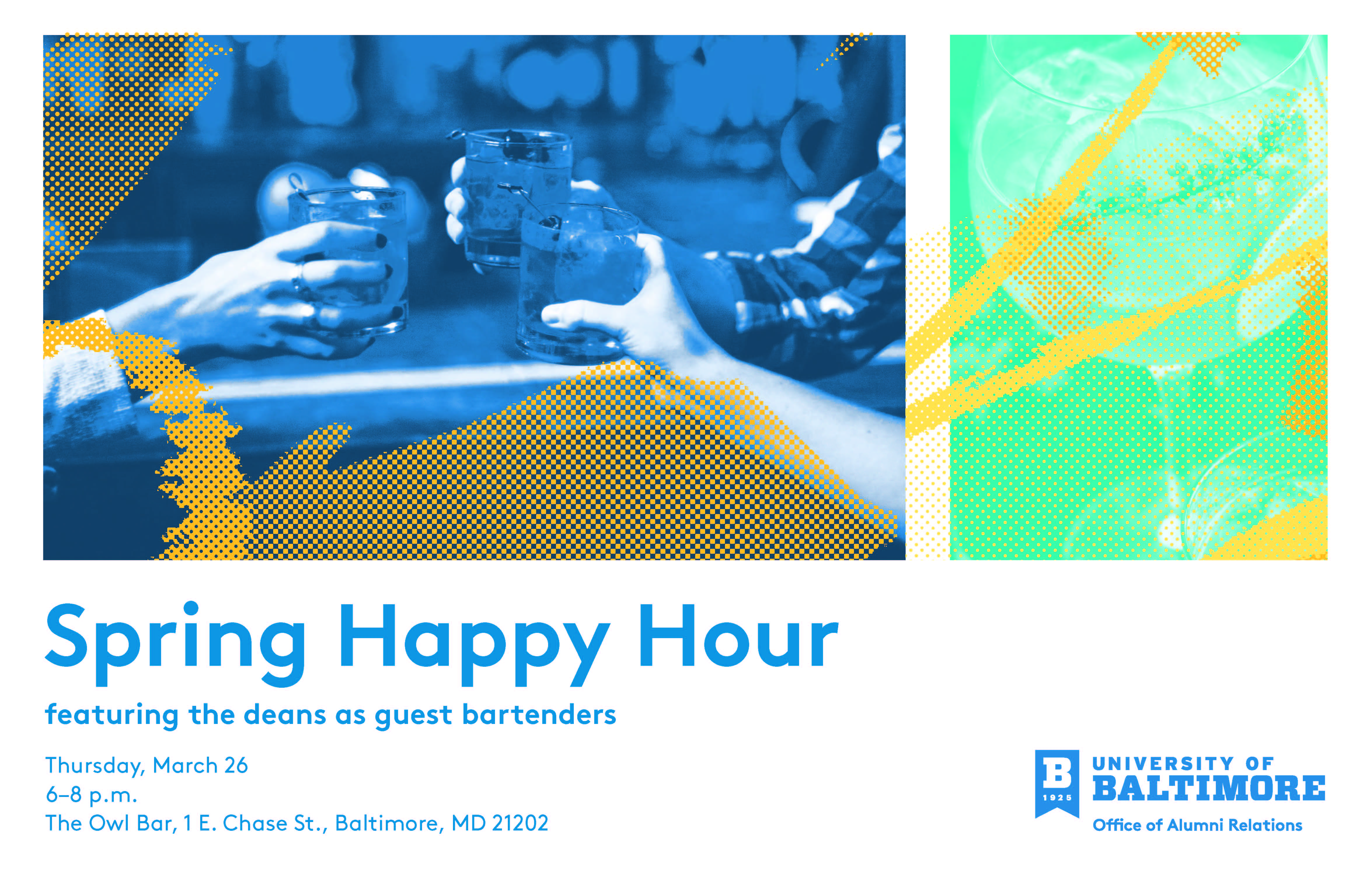 Spring Happy Hour featuring the deans as guest bartenders